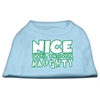 Mirage Pet Products Nice until proven Naughty Screen Print Pet Shirt Baby Blue Med (12)
