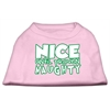 Mirage Pet Products Nice until proven Naughty Screen Print Pet Shirt Light Pink XL (16)