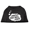 Mirage Pet Products Smarter then Most People Screen Printed Dog Shirt   Black  XXXL (20)