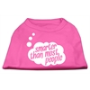 Mirage Pet Products Smarter then Most People Screen Printed Dog Shirt   Bright Pink Med (12)