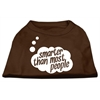 Mirage Pet Products Smarter then Most People Screen Printed Dog Shirt Brown Med (12)
