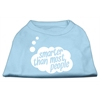 Mirage Pet Products Smarter then Most People Screen Printed Dog Shirt   Baby Blue Med (12)