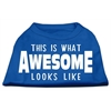 Mirage Pet Products This is What Awesome Looks Like Dog Shirt Blue XS (8)
