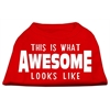 Mirage Pet Products This is What Awesome Looks Like Dog Shirt Red XS (8)