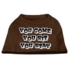 Mirage Pet Products You Come, You Sit, You Stay Screen Print Shirts Brown Sm (10)