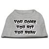 Mirage Pet Products You Come, You Sit, You Stay Screen Print Shirts Grey XS (8)