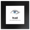 "Contemporary Motivational Trust Poster - Motivation - 15.50"" Width x 15.50"" Height - Black, White"