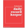 "Scholastic Grades K-6 Daily Record Keeper - 32 Sheet(s) - 8.50"" x 11"" Sheet Size - White Sheet(s) - Red Cover - 1 Each"