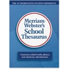 Merriam-Webster Grade 9-11 School Thesaurus Education Printed Book - English - Hardcover - 704 Pages