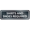 U.S. Stamp & Sign Shirts/Shoes Required Window Sign - 1 Each - SHIRTS AND SHOES REQUIRED Print/Message - Rectangular Shape - Self-adhesive, Removable - White, Clear