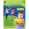 Teacher Created Resources Healthy Habits for Healthy Kids Grade 1-2 Education Printed/Electronic Book - Book, CD-ROM - 96 Pages
