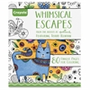 Whimsical Escapes Coloring Book Coloring Printed Book - Published on: 2015 - Softcover - 80 Pages