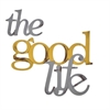 Letter2Word The Good Life Wall Decor